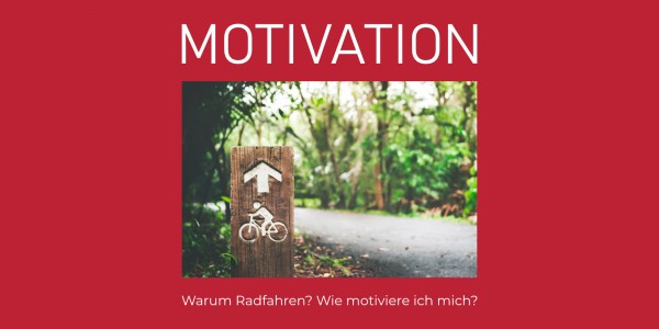 Radlabor_Blog_Motivation